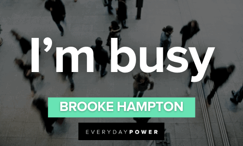 I'm busy Brooke Hampton