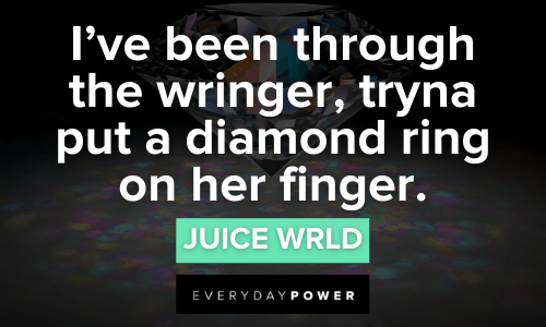 Juice WRLD Quotes i've been through the wringer