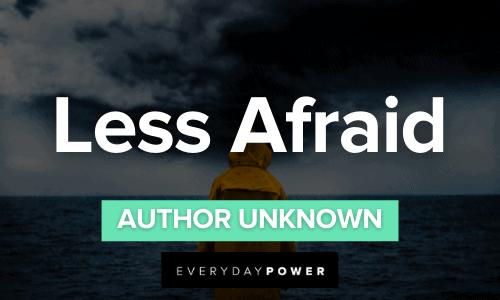 Less Afraid - Unknown