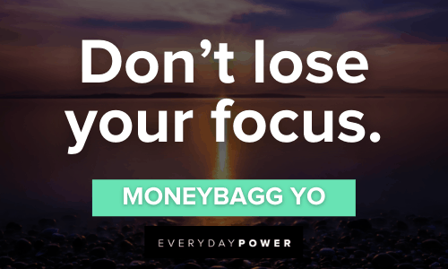 Moneybagg Yo quotes about focus