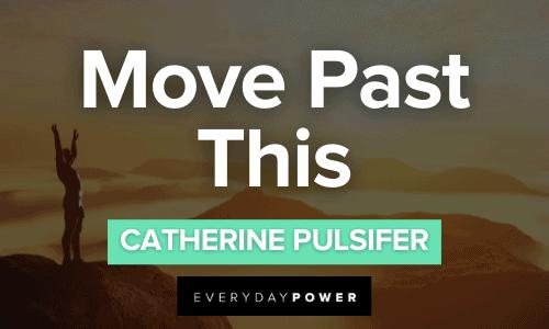 Move Past This Catherine Pulsifer