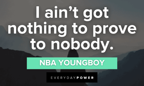 NBA YoungBoy Quotes to motivate you