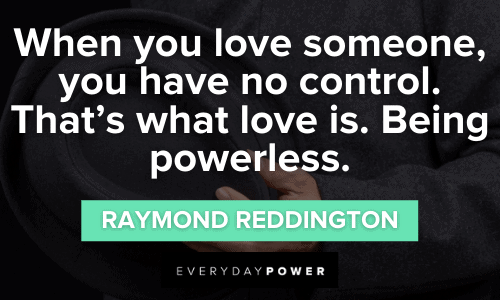 Raymond Reddington Quotes about love