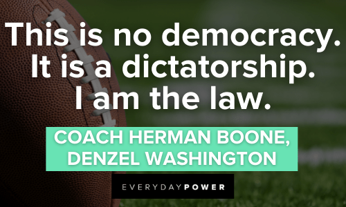 Remember the Titans Quotes about democracy