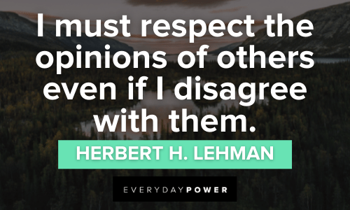 Respect Quotes about the opinions of others