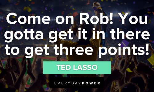 Ted Lasso Quotes about winning