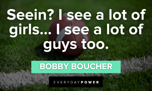 Waterboy Quotes about girls