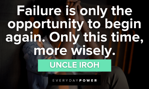 Uncle Iroh Quotes about failure