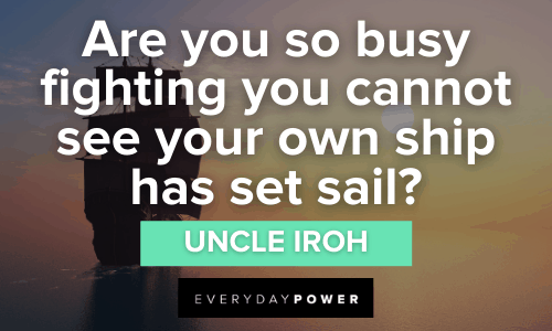 wise Uncle Iroh Quotes