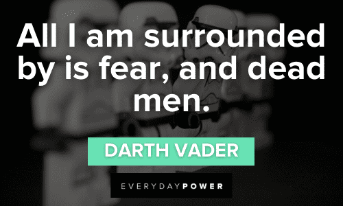 Darth Vader Quotes about fear