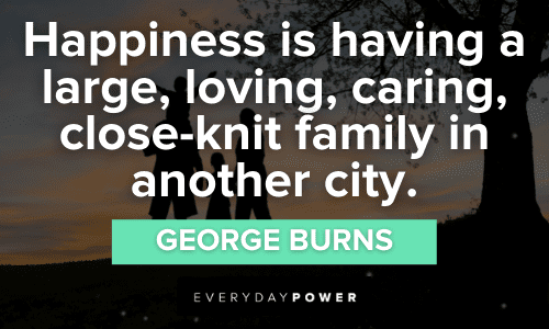 Family Quotes about happiness