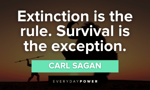 extinction and Survival Quotes