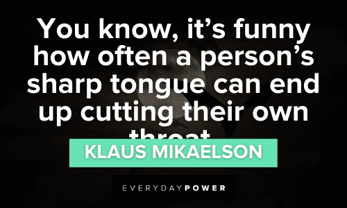 thought-provoking Klaus Mikaelson Quotes