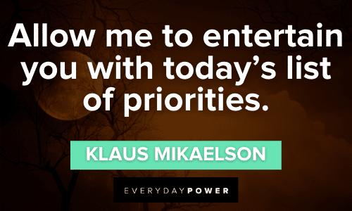 memorable Klaus Mikaelson Quotes