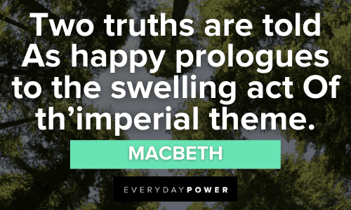 Macbeth Quotes About truths
