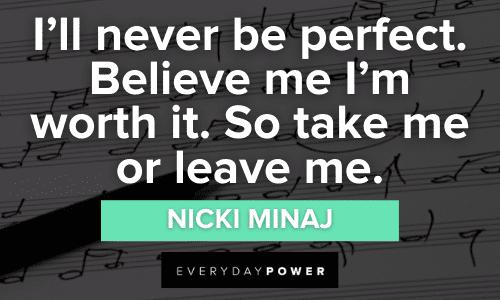 Nicki Minaj quotes about being perfect