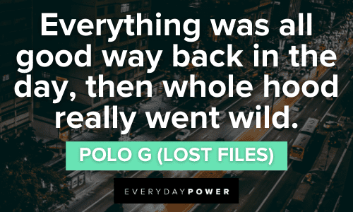 GOAT Polo G Quotes