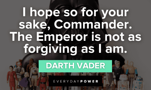 Darth Vader Quotes about the emperor