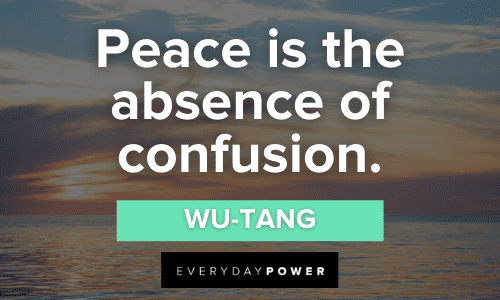 Wu-Tang Quotes about peace