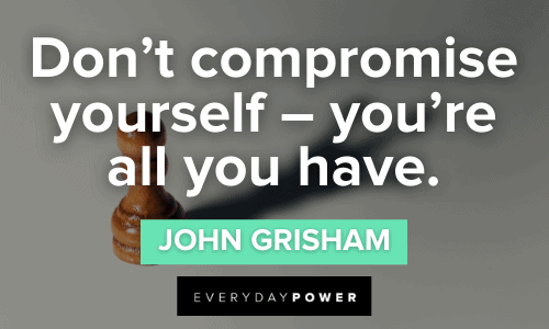Be Yourself Quotes about compromise