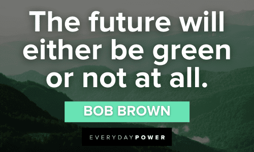 Green Quotes about the future